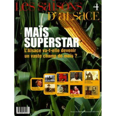 Saisons d'Alsace 4 - Maïs superstar