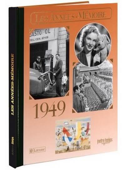 Les années-mémoire - Année 1949