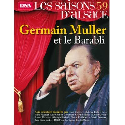 Saisons d'Alsace 59 - Germain Muller et le Barabli
