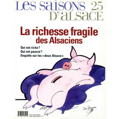 Saisons d'Alsace 25 - La richesse fragile des alsaciens