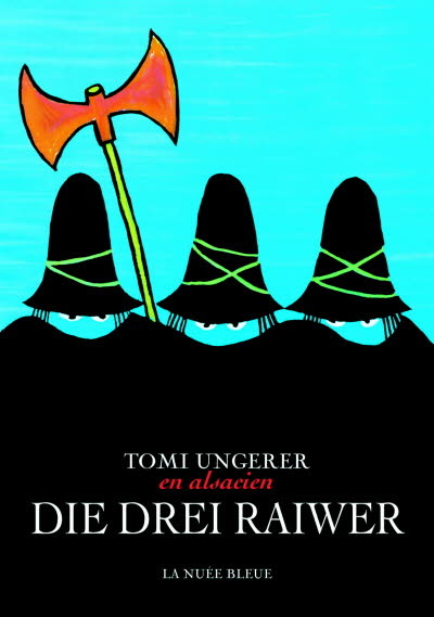 Les trois brigands - Die drei Raiwer