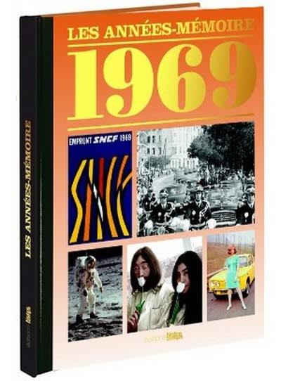 Les années-mémoire - Année 1969