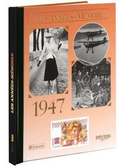 Les années-mémoire - Année 1947