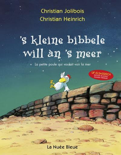 S'kleine Bibele will an's Meer (la petite poule qui voulait voir la mer)
