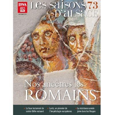 Saisons d'Alsace 73 - Nos ancêtres les Romains