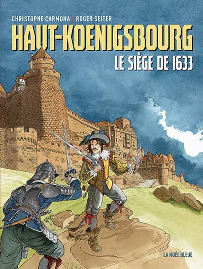 BD Haut-Koenigsbourg, le siège de 1633