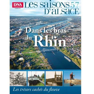 Saisons d'Alsace 57 - Dans les bras du Rhin
