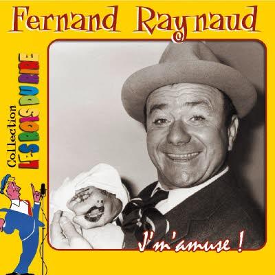 Double CD Fernand Raynaud - J'm'amuse