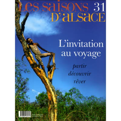 Saisons d'Alsace 31 - L'invitation au voyage