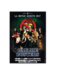 DVD Revue Scoute 2017 - Gauche Busters
