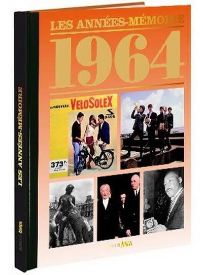 Les années-mémoire - Année 1964