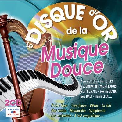 Double CD : Le disque d'Or de la musique douce