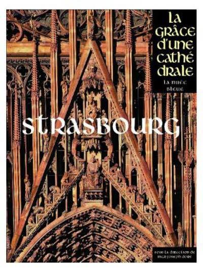 Notre-Dame de Strasbourg, La grâce d'une Cathédrale