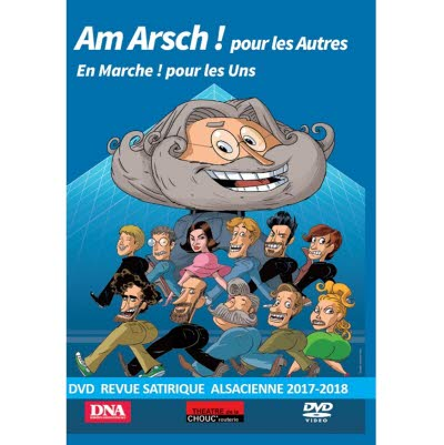 DVD Revue Chouc'routerie 2017/2018 - Version alsacienne