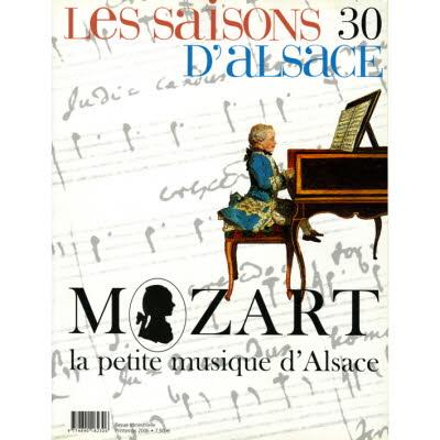 Saisons d'Alsace 30 - Mozart, la petite musique d'Alsace