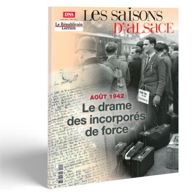 Saisons d'Alsace Hors-série - Le drame des incorporés de force