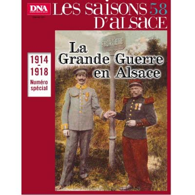 Saisons d'Alsace 58 - La Grande Guerre en Alsace