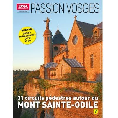 PASSION VOSGES 8 - AUTOUR DU MONT SAINTE ODILE