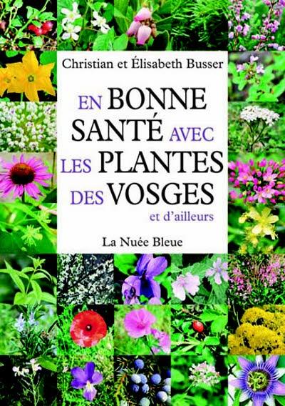 En bonne santé avec les plantes des Vosges