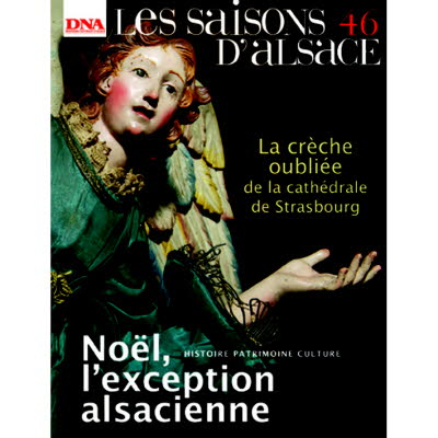 Saisons d'Alsace 46 - Noël, l'exception alsacienne