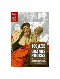 100 ans de grands procès