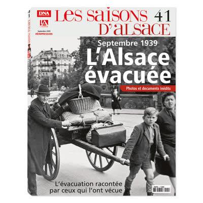 Les Saisons d'Alsace n°41 - Septembre 1939, l'Alsace évacuée