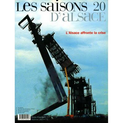 Saisons d'Alsace 20 - L'Alsace affronte la crise