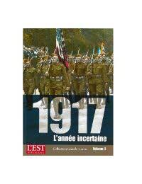 Collection Grande Guerre - 1917, l'année incertaine