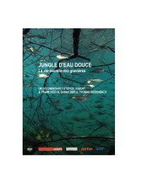 DVD Jungle d'eau douce-  la vie secrète des gravières