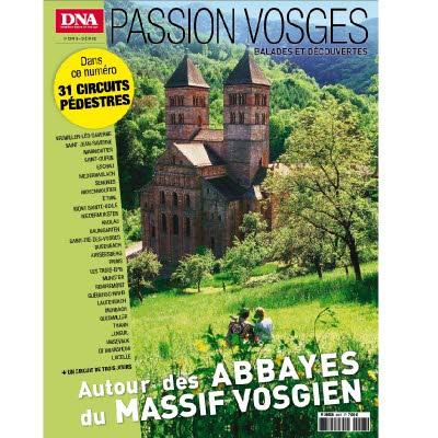 PASSION VOSGES 7 - AUTOUR DES ABBAYES DU MASSIF VOSGIEN
