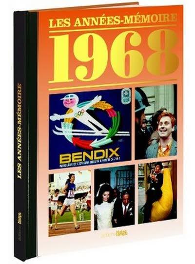 Les années-mémoire - Année 1968