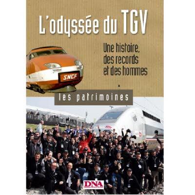 Les patrimoines - L'odyssée du TGV