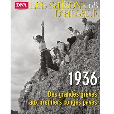 Saisons d'Alsace 68 - 1936, des grandes grèves aux premiers congés payés
