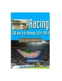 Les patrimoines - Racing, 100 ans à la Meinau