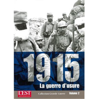 Collection Grande Guerre - 1915, la guerre d'usure