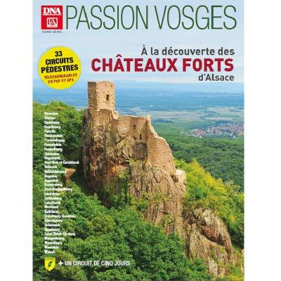 PASSION VOSGES 9 - AUTOUR DES CHATEAUX FORTS