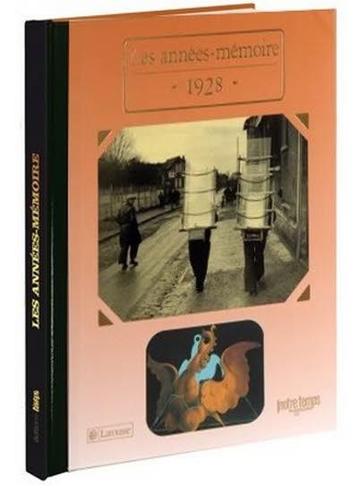 Les années-mémoire - Année 1928