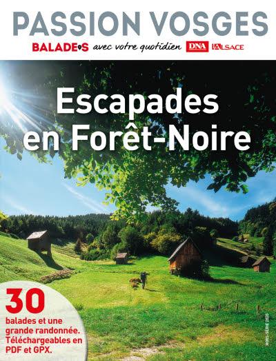 Passion Vosges 12 -Escapades en Forêt-Noire