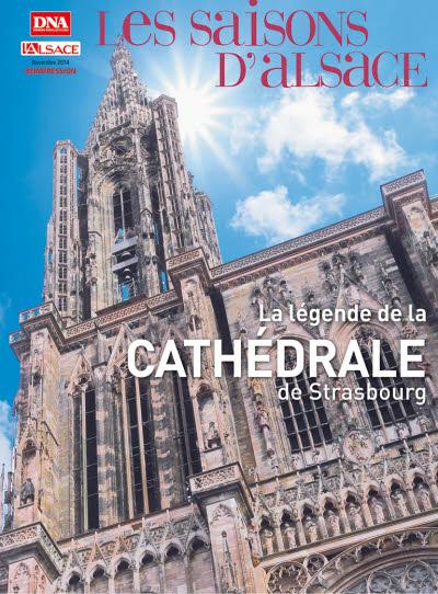 Saisons d'Alsace HS la légende de la Cathédrale REIMPRESSION