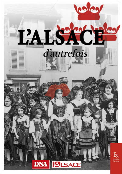 L'Alsace d'autrefois