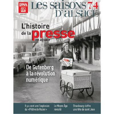 Saisons d'Alsace 74 - L'histoire de la presse en Alsace