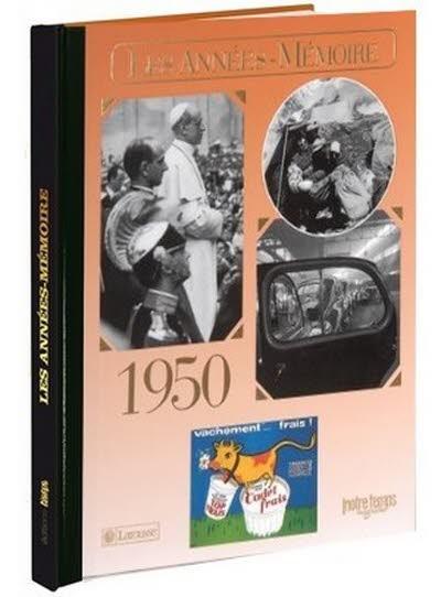 Les années-mémoire - Année 1950