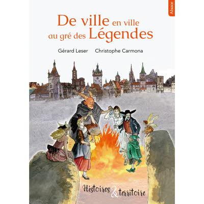 Collection Histoires et territoire : De ville en ville au gré des légendes