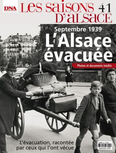 Les Saisons d'Alsace n° 41 - Septembre 1939, l'Alsace évacuée