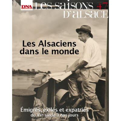 Saisons d'Alsace 47 - Les alsaciens dans le monde