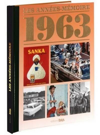 Les années-mémoire - Année 1963