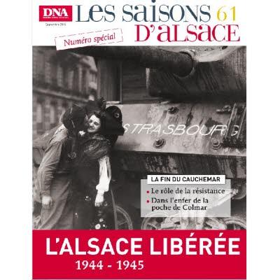 Saisons d'Alsace 61 - l'Alsace libérée