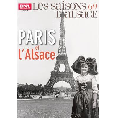 Saisons d'Alsace 69 - Paris et l'Alsace