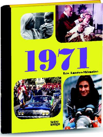 Les années-mémoire - Année 1971