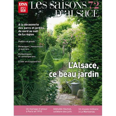 Saisons d'Alsace 72 - L'Alsace, ce beau jardin